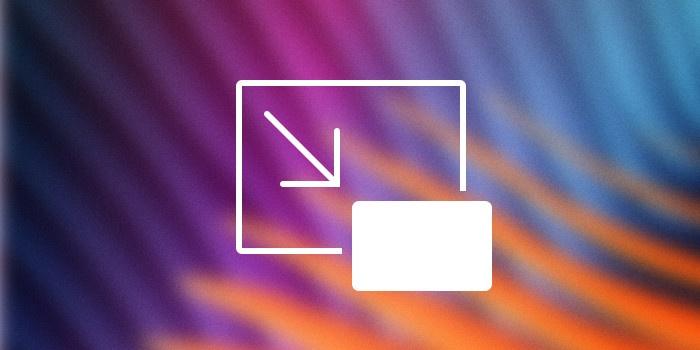 Совет по macOS: Секреты режима «Картинка в картинке»
